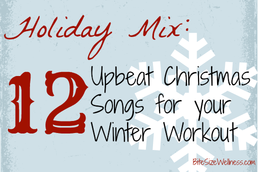 12 Upbeat Holiday Songs for your Winter Workout
