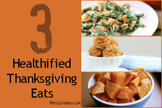 3 Healthified Thanksgiving Recipes