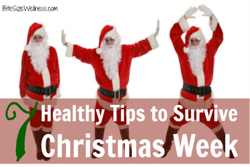 7 Health and Wellness Tips to Survive Christmas Week