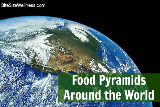 Food Pyramids Around the World