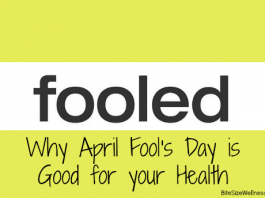 Healthy Tips for April Fool's Day